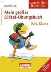 Lernen mit Rufus Rabenschlau. Mein großes Diktat-Übungsbuch 3./4. Schuljahr