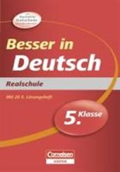Besser in der Sekundarstufe I Deutsch 5. Schuljahr. Realschule
