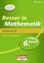 Besser in der Sekundarstufe I Mathematik 6. Schuljahr. Gymnasium