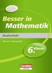 Besser in der Sekundarstufe I Mathematik. 6. Schuljahr. Realschule