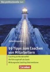 Das professionelle 1 x 1. 99 Tipps zum Coachen von Mitarbeitern