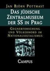 Das jüdische Zentralmuseum der SS in Prag