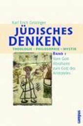 Jüdisches Denken. Theologie, Philosophie, Mystik  Bd.