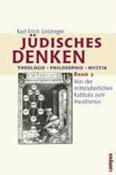 Jüdisches Denken. Theologie - Philosophie - Mystik