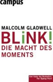 Blink! | Malcolm Gladwell |