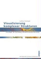 Visualisierung komplexer Strukturen