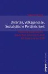 Untertan, Volksgenosse, Sozialistische Persönlichkeit