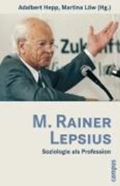 M. Rainer Lepsius