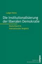 Die Institutionalisierung der liberalen Demokratie