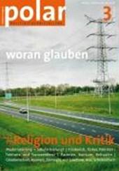 polar 3: Religion und Kritik