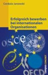 Erfolgreich bewerben bei internationalen Organisationen