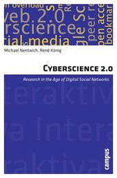 Cyberscience 2.0 - Research in the Age of Digital Social Networks
