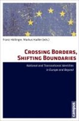 Crossing Borders, Shifting Boundaries | Franz Höllinger |