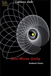 Secret Mission Gravity