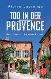 Tod in der Provence | Pierre Lagrange |