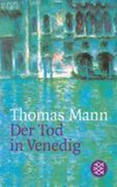 Der Tod in Venedig | Thomas Mann |