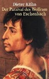 Der Parzival des Wolfram von Eschenbach