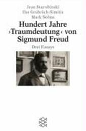 Hundert Jahre ' Traumdeutung' von Sigmund Freud