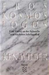 Eros, Kosmos, Logos