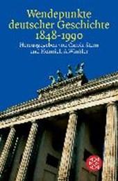 Wendepunkte deutscher Geschichte 1848 -