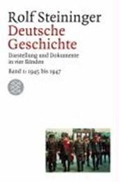 Deutsche Geschichte 1. 1945 bis