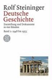 Deutsche Geschichte 2. 1948 bis