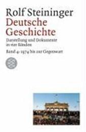 Deutsche Geschichte 4. 1969 bis zur Gegenwart