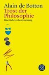 Trost der Philosophie | Alain De Botton |