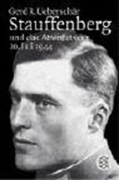 Stauffenberg und das Attentat des 20. Juli