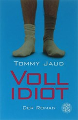 Vollidiot | Tommy Jaud |