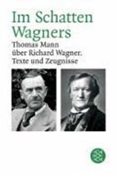 Im Schatten Wagners