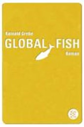 Global Fish | Rainald Grebe |