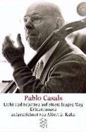 Pablo Casals - Licht und Schatten auf einem langen Weg
