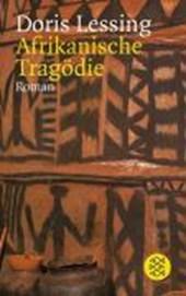 Afrikanische Tragödie