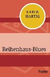 Reihenhaus-Blues