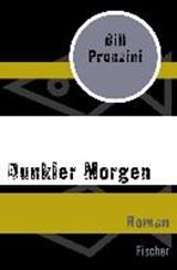 Dunkler Morgen | Bill Pronzini |