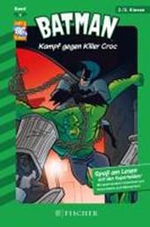 Batman 13: Kampf gegen Killer Croc
