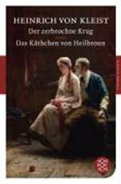 Der zerbrochne Krug / Das Käthchen von Heilbronn