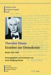 Erzieher zur Demokratie. Briefe (1945-1949)