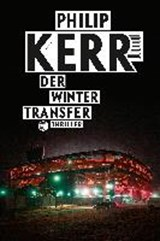 Der Wintertransfer | Philip Kerr |