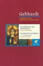 Spätantike Band 01. Perspektiven des Mittelalters. Europäische Grundlagen 4.-8. Jahrhundert