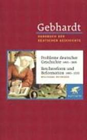 Probleme deutscher Geschichte (1495 - 1806) / Reichsreform und Reformation (1495 - 1555)