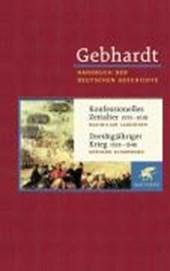 Konfessionelles Zeitalter (1555 - 1618) / Dreißigjähriger Krieg (1618 - 1648)