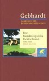 Die Bundesrepublik Deutschland 1949-1990