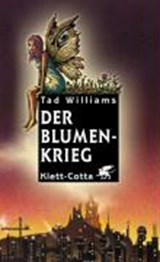 Der Blumenkrieg | Tad Williams |