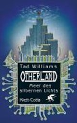 Otherland 4. Meer des silbernen Lichts | Tad Williams |