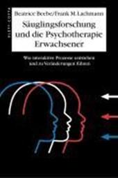 Säuglingsforschung und Psychotherapie Erwachsener