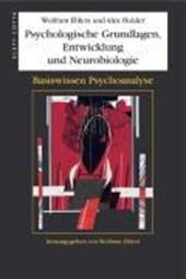 Psychologische Grundlagen, Entwicklung und Neurobiologie
