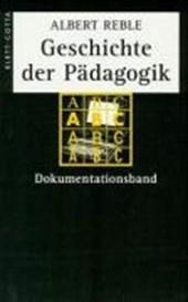 Geschichte der Pädagogik. Dokumentationsband