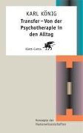 Transfer - Von der Psychotheraphie in den Alltag